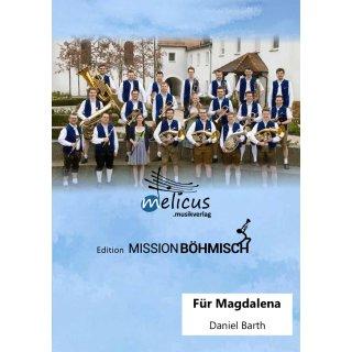Für Magdalena - Walzer (Böhmische Besetzung)