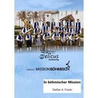 In böhmischer Mission - Konzertmarsch