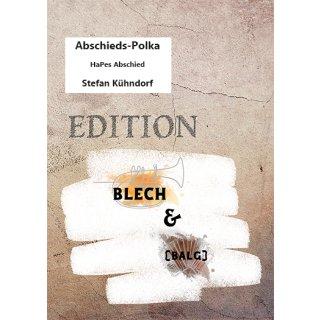 Abschieds-Polka - Edition Blech & (Balg)