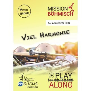 Playalong - Viel Harmonie - 1. / 2. Klarinette