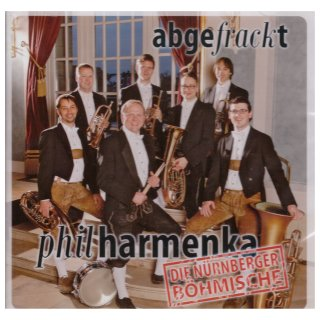 """abgefrackt"" - Philharmenka"
