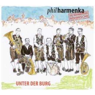 Unter der Burg - Philharmenka - Die Nürnberger Böhmisch