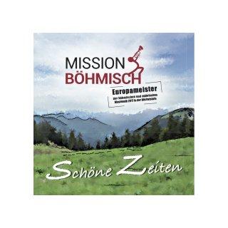 Schöne Zeiten - Mission Böhmisch